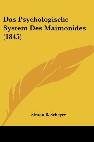 Das Psychologische System Des Maimonides (1845)