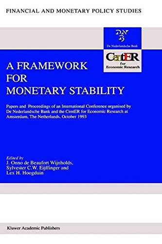 [(A Framework for Monetary Stability : Papers and Proceedings of an International Conference Organised by de Nederlandsche Bank and the Center for Economic Research at Amsterdam)] [Edited by J. Onno de Beaufort Wijnholds ] published on (June, 1994) par J. Onno de Beaufort Wijnholds
