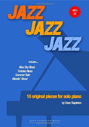 Jazz Jazz Jazz: 10 Original Pieces for Solo Piano [includes CD]