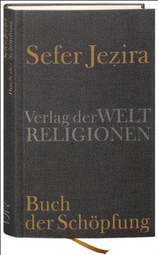 Sefer Jezira – Buch der Schöpfung