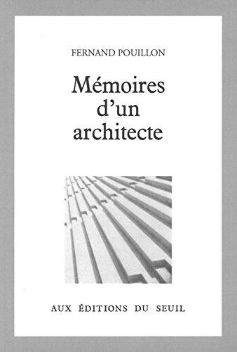 Mmoires d'un architecte - Fernand Pouillon