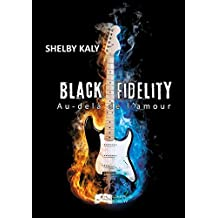 Black Fidelity, tome 3 : Au-delà de l'amour (Something New)