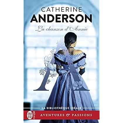La chanson d'Annie (J'ai lu Aventures & Passions - La bibliothèque idéale t. 4488)
