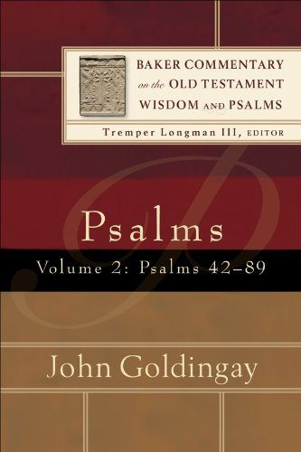 Psalms : Volume 2 (Baker Commentary on the Old Testament Wisdom and Psalms): Psalms 42-89 (English Edition)