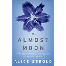 The Almost Moon (English Edition)