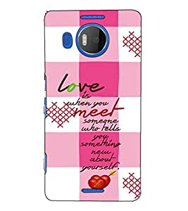 Fuson Designer Back Case Cover for Microsoft Lumia 950 XL :: Microsoft Lumia 950 XL Dual SIM (Love is when you meet)