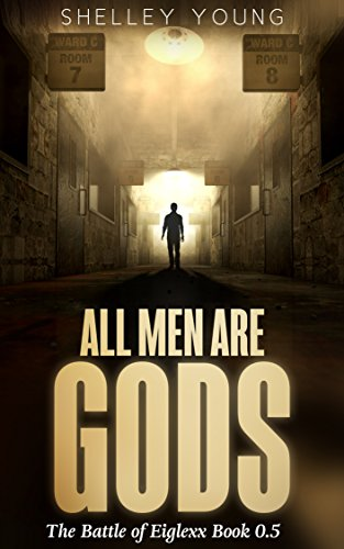 Book cover image for All Men Are Gods: (Book 0.5)