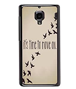 PRINTVISA It's Time to Move On Premium Metallic Insert Back Case Cover for Xiaomi Redmi 1S - D5859