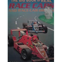 The Big Book of Real Race Cars and Race Car Driving by Teddy Slater (1989-01-26)
