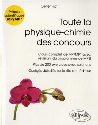 Toute la Physique-Chimie des Concours MP/MP* Nouveaux Programmes