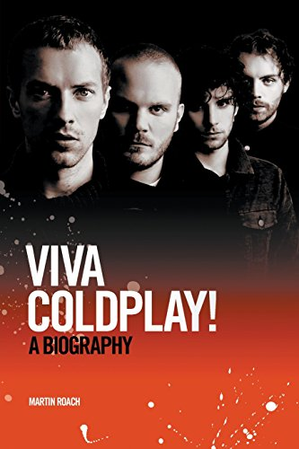 Viva Coldplay: A Biography Cover Image
