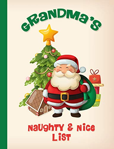 Grandma's Naughty & Nice Christmas List Notebook: College Ruled - 120 Lined Pages