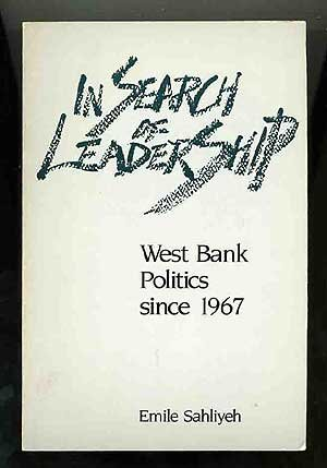 in-search-of-leadership-west-bank-politics-since-1967