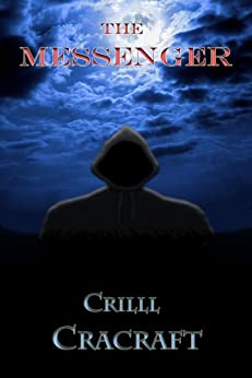 The Messenger (A Short Story) by [Cracraft, Crilll]