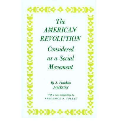 American Revolution Considered as a Social Movement (Paperback) - Common