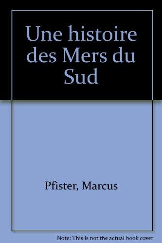 Arc en ciel et ses amis : Une histoire des mers du sud par Marcus Pfister