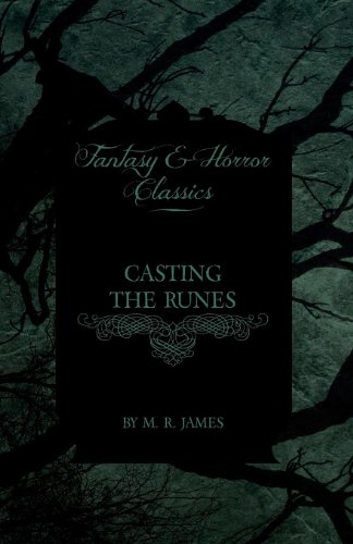 Casting the Runes (Fantasy and Horror Classics)