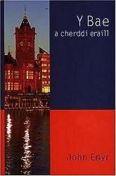 Y Bae a Cherddi Eraill