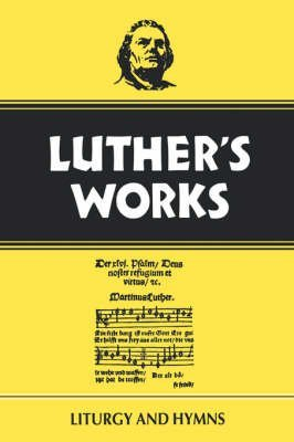 [(Luther's Works: Liturgy and Hymns v. 53)] [By (author) Martin Luther] published on (January, 1959) par Martin Luther