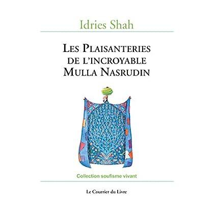 Les Plaisanteries de l'incroyable Mulla Nasrudin