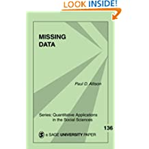 Missing Data: 136 (Quantitative Applications in the Social Sciences)