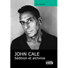 JOHN CALE Sédition et alchimie