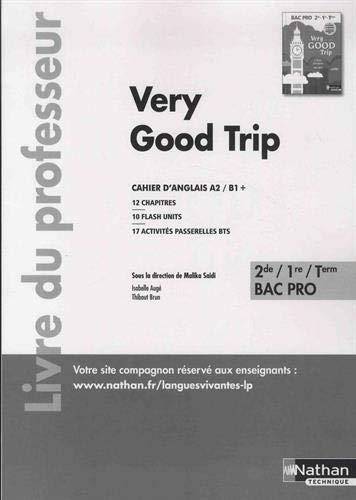 Anglais 2de/1re/Term Bac Pro Very Good Trip : Livre du professeur