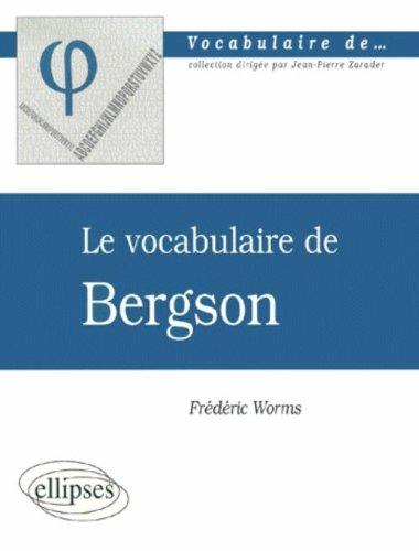 Le vocabulaire de Bergson