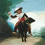 Boy on a ram, Francisco José de Goya y Lucientes. Blank journal: 150 blank pages, 8,5 x 8,5 inch (21.59 x 21.59 centimeters) Soft cover. (Paper notebook, composition book)
