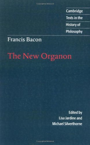 Francis Bacon: The New Organon Paperback (Cambridge Texts in the History of Philosophy) por Bacon