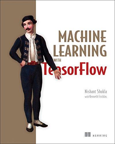 Machine Learning with TensorFlow por Nishant Shukla