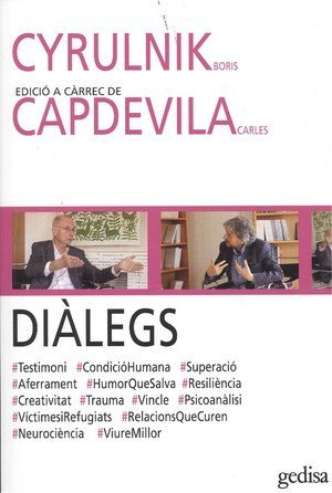 Diàlegs. Cyrulnik i Capdevila. (DIÁlogos)
