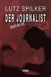 Der Journalist: Abseits der Zeit