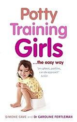 Potty Training Girls by Dr Caroline Fertleman (2009-08-06)