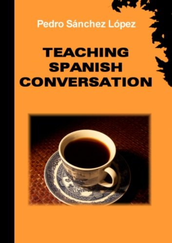 Teaching Spanish Conversation