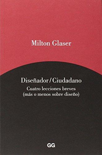 Diseñador / Ciudadano por Milton Glaser