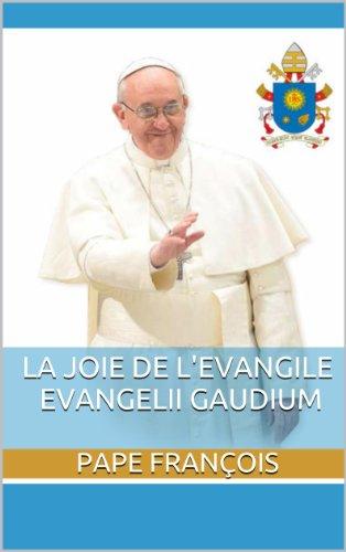 La joie de l'EvangileEVANGELII GAUDIUM