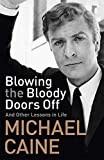 #6: Blowing the Bloody Doors Off: And Other Lessons in Life
