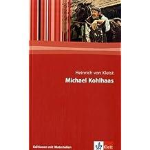 Michael Kohlhaas: Textausgabe mit Materialien (Editionen für den Literaturunterricht)