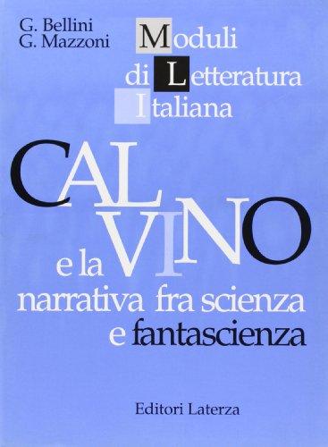 Calvino e la narrativa fra scienza e fantascienza. Per il triennio