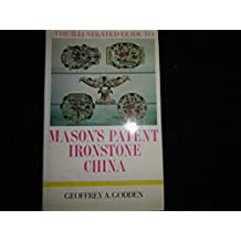 Mason's Patent Ironstone China (Illustrated Guides to Pottery & Porcelain)