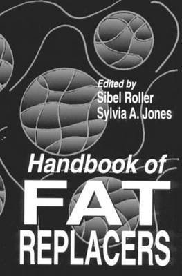 [Handbook of Fat Replacers] (By: Sibel Roller) [published: June, 1996]