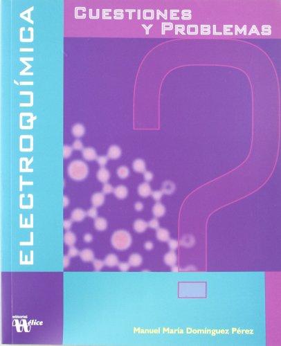 Cuestiones y problemas de electroquímica por Manuel María Domínguez Pérez