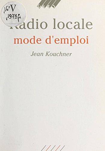 Radio locale : mode d'emploi