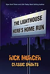 Classic Shorts-The Lighthouse and Herb's Home Run (English Edition)