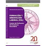 Cuerpo de Profesores de Enseñanza Secundaria. Formación y Orientación Laboral (FOL). Programación Didáctica. (Colección 124)