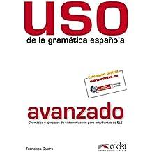 Uso de la gramática avanzado (Gramática - Jóvenes Y Adultos - Uso - Uso De La Gramática Avanzado)
