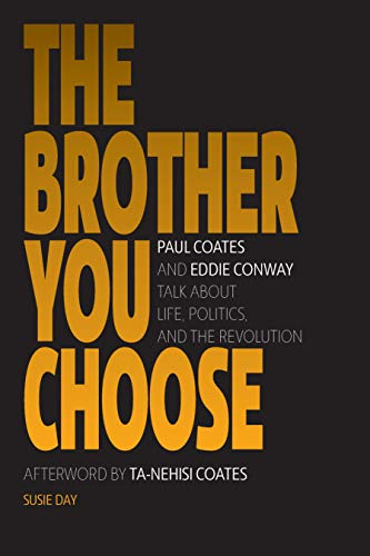 The Brother You Choose: Panthers, Politics, and Revolution (English Edition)