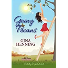 Going Pecans: A Romantic Comedy (Holiday Sugar)