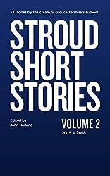 Stroud Short Stories Anthology Volume 2 2015-18